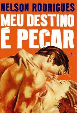 Meu Destino é Pecar (Manoel Peluffo 1952) - Drama