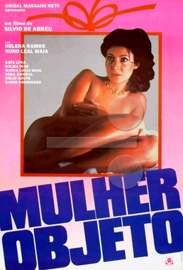 Mulher Objeto (Sílvio de Abreu 1981) - Drama Erótico