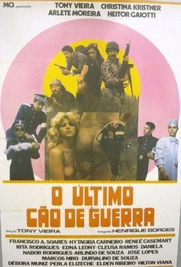 O Último Cão de Guerra (Tony Vieira 1980) - Policial