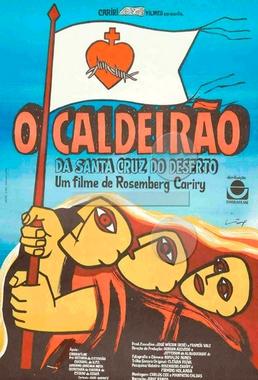 O Caldeirão da Santa Cruz do Deserto (Rosemberg Cariry 1987) - Documentário