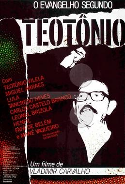 O Evangelho Segundo Teotônio (Vladimir Carvalho 1984) - Documentário
