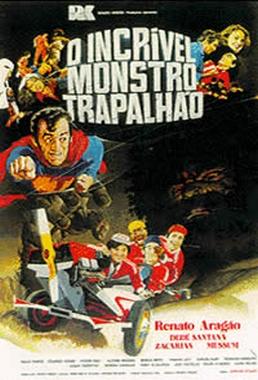 O Incrível Monstro Trapalhão (Adriano Stuart 1981) - Infantil