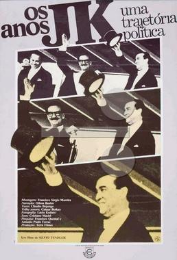 Os Anos JK, Uma Trajetória Política (Sílvio Tendler 1980) - Documentário
