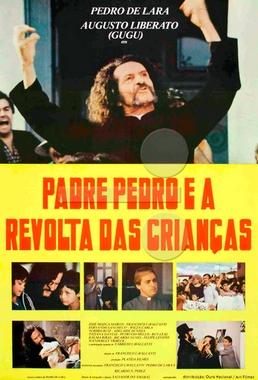 Padre Pedro e a Revolta das Crianças (Francisco Cavalcanti 1984) - Aventura