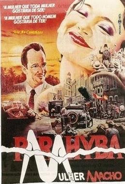 Parahyba, Mulher Macho (Tizuka Yamasaki 1983) - Drama