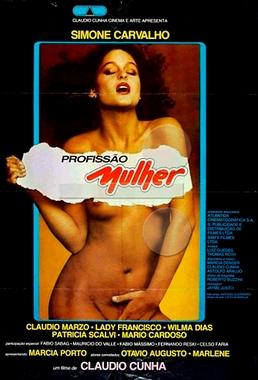 Profissão Mulher (Cláudio Cunha 1982) - Drama Erótico
