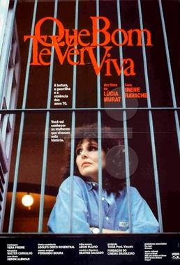 Que Bom Te Ver Viva (Lúcia Murat 1989) - Semi-documentário