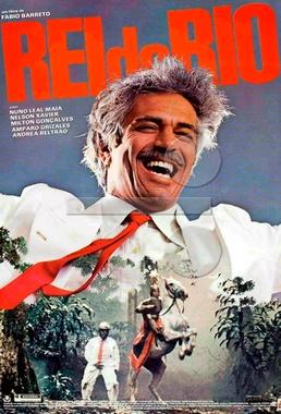 Rei do Rio (Fábio Barreto 1985) - Drama