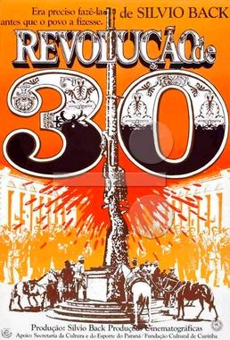Revolução de 1930 (Sylvio Back 1980) - Documentário