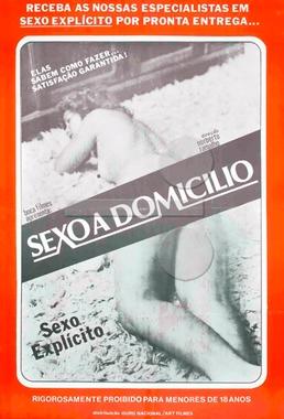 Sexo a Domicílio (Eliseu Fernandes 1984) - Sexo Explícito