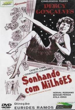 Sonhando com Milhões (Eurides Ramos 1963) - Comédia