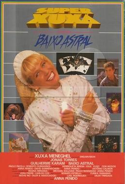 Super Xuxa Contra o Baixo Astral (Anna Penido e David Sonnenschein 1988) - Infantil