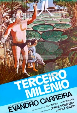 Terceiro Milênio (Jorge Bodanzky e Wolf Gauer 1981) - Documentário