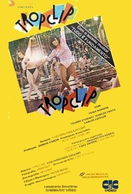 Tropclip (Luiz Fernando Goulart 1985) - Musical