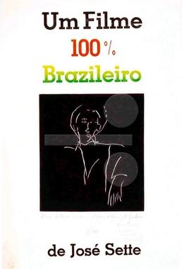 Um Filme 100% Brasileiro (José Sette de Barros 1986) - Comédia