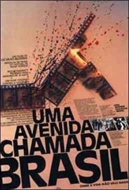 Uma Avenida Chamada Brasil (Octávio Bezerra 1989) - Semi-documentário