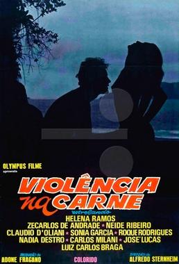 Violência na Carne (Alfredo Sternheim 1981) - Drama