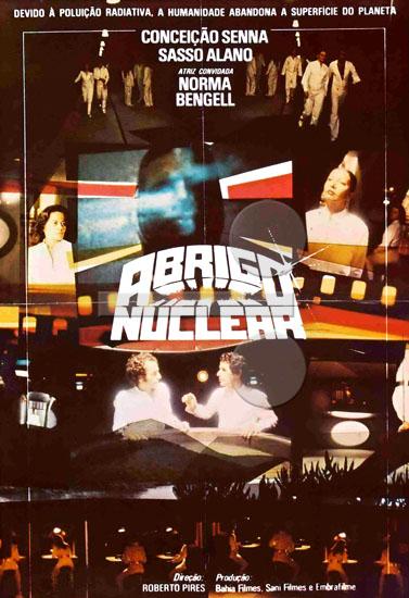 Abrigo Nuclear (Roberto Pires 1981) – Ficção Científica