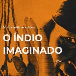 Mostra: O Índio Imaginado (1992)